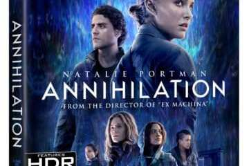 ANNIHILATION debuts on Digital May 22nd & on Blu-ray/DVD May 29th 11