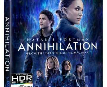 ANNIHILATION debuts on Digital May 22nd & on Blu-ray/DVD May 29th 10