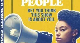 DEAR WHITE PEOPLE: SEASON ONE 1
