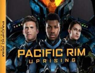 PACIFIC RIM UPRISING Available on Digital 6/5 and 4K Ultra HD, 3D Blu-ray™, Blu-ray & DVD 6/19 11