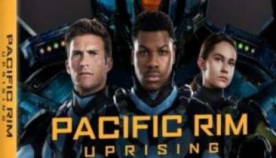 PACIFIC RIM UPRISING Available on Digital 6/5 and 4K Ultra HD, 3D Blu-ray™, Blu-ray & DVD 6/19 3
