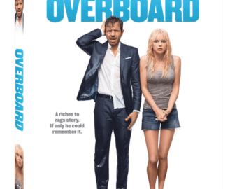 Overboard arrives on Digital 7/17 and Blu-ray Combo Pack 7/31 34