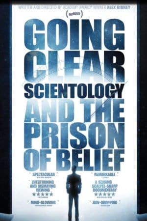 GOING CLEAR: SCIENTOLOGY AND THE PRISONER OF BELIEF 1