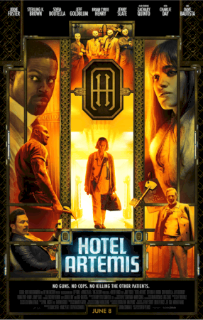 HOTEL ARTEMIS - NEW Posters & Character Trailer - Who's Who in This Amazing Ensemble Cast 1