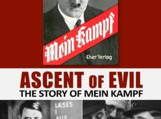 ASCENT OF EVIL: THE STORY OF MEIN KAMPF 11