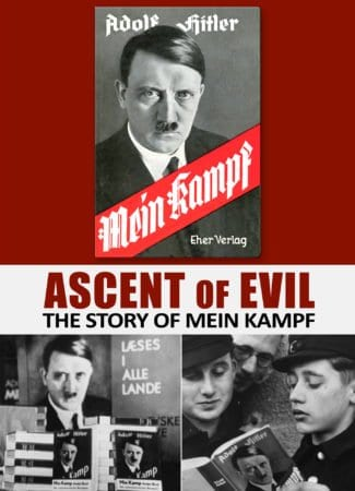 ASCENT OF EVIL: THE STORY OF MEIN KAMPF 3