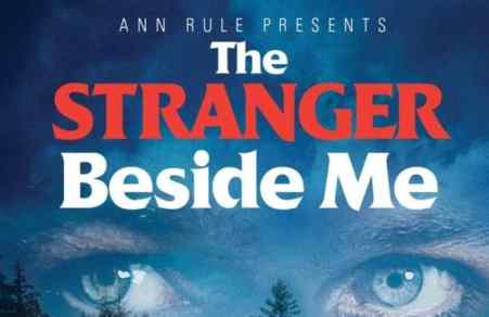 Ann Rule Presents: The Stranger Beside Me 8