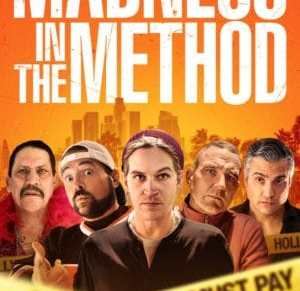 Jason Mewes' Directorial Debut, MADNESS IN THE METHOD arrives August…