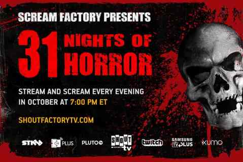 Scream Factory Presents '31 Nights of Horror' Nightly Livestream All October on Shout! Factory TV 2