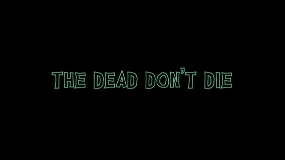The Dead Don't Die [Blu-ray review] 5