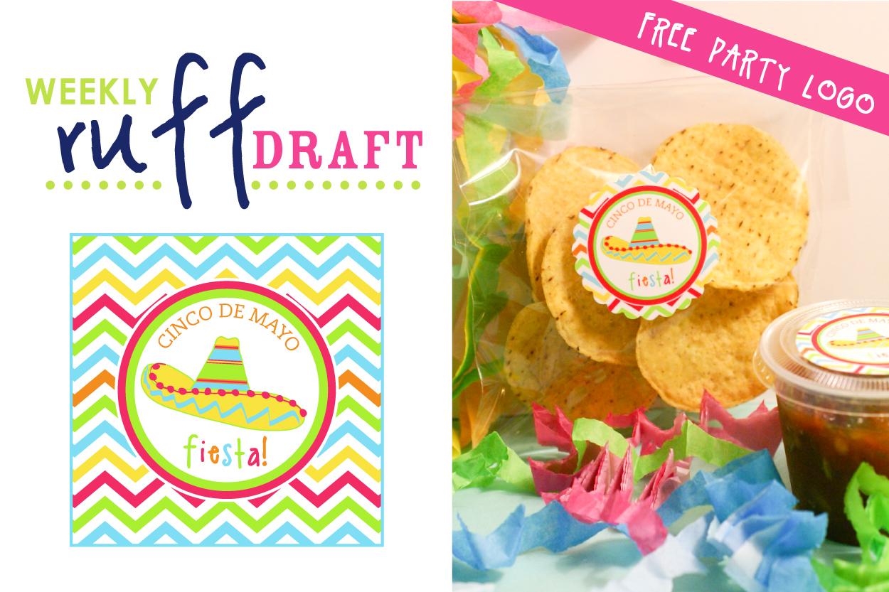 Ruff Draft Free Printables Celebrating Cinco De Mayo