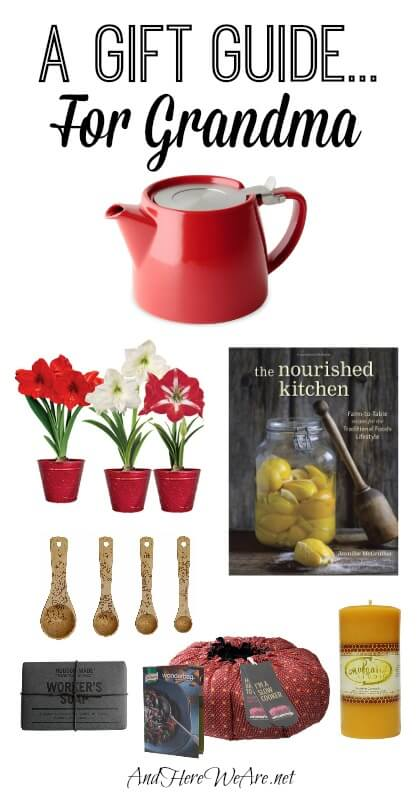 A Gift Guide for Grandma And Here We Are...