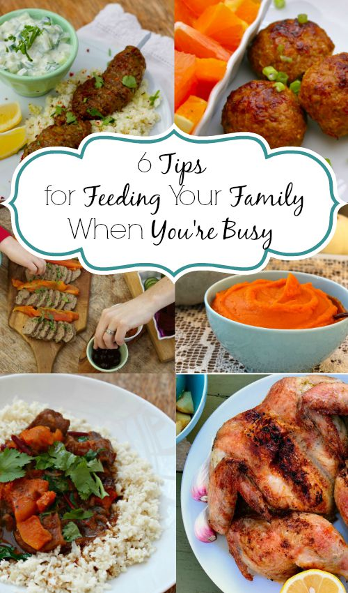 How to Feed Your Family Well When You're BUSY