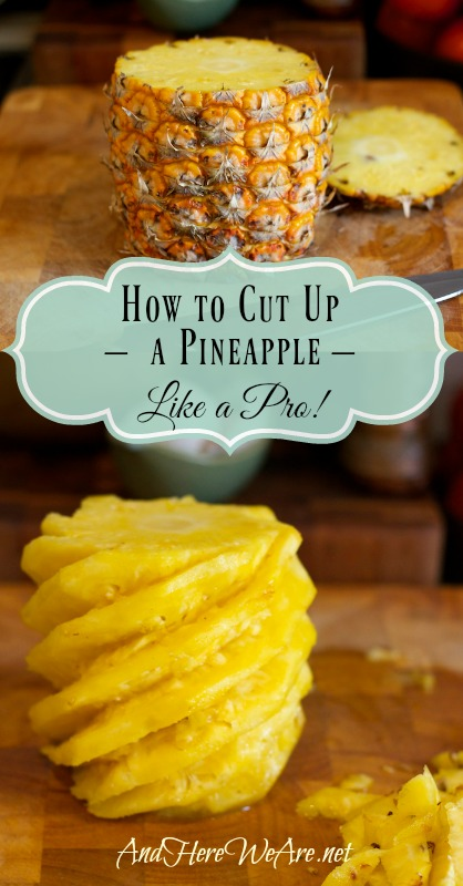 Learn How to Cut up a Pineapple just like a pro!