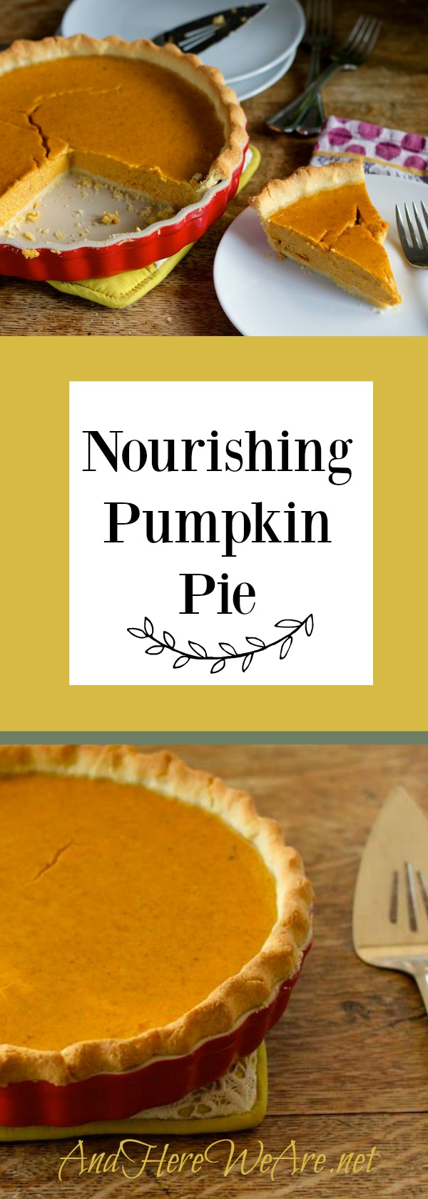 Nourishing Traditions Pumpkin Pie
