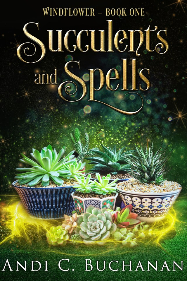 Succulents and Spells cover with succulents in pots on green and yellow background with sparkles