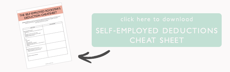 The Epic Cheat Sheet to Deductions for Self-Employed Rockstars