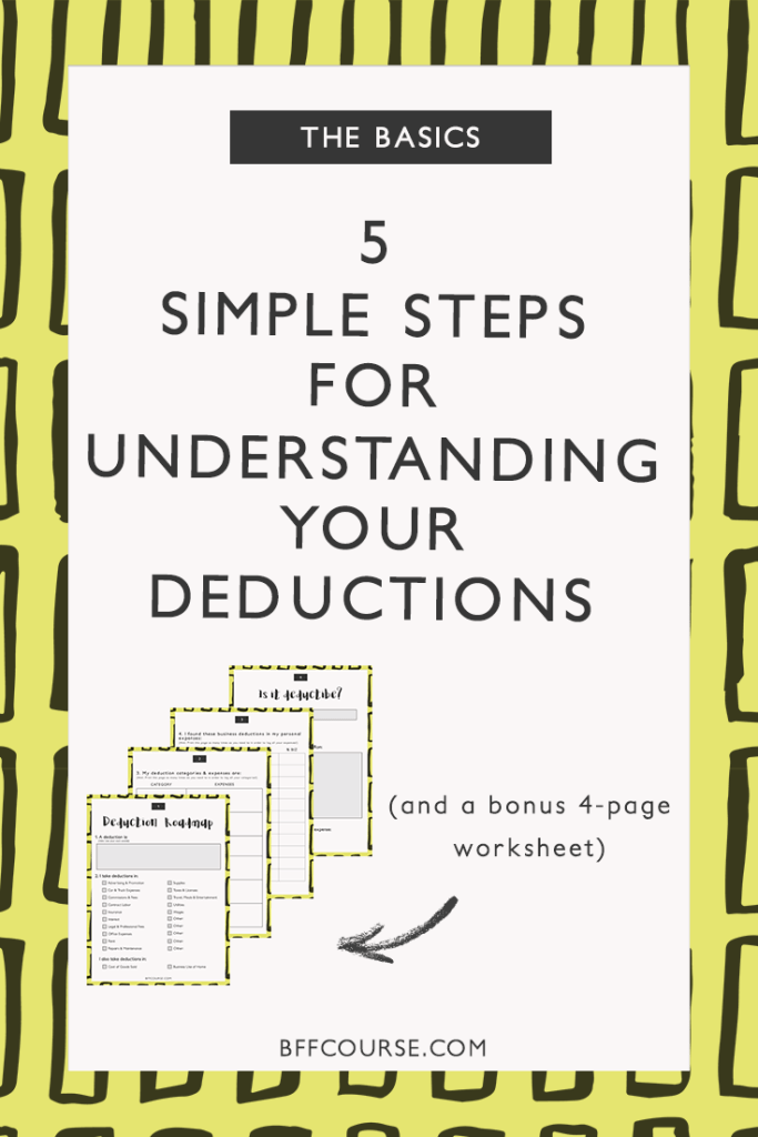5 Simple Steps For Understanding Your Deductions Andi Smiles