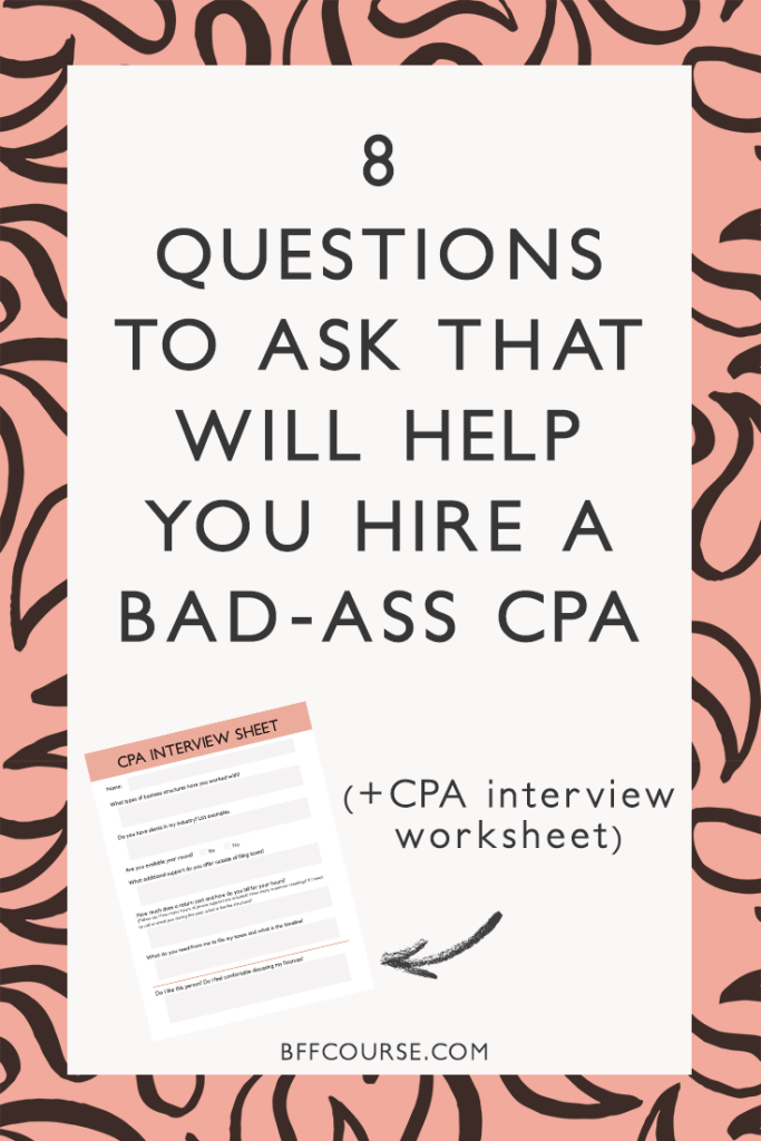 8 Questions To Ask That Will Help You Hire A Bad Ass Cpa