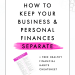How to Keep Your Business & Personal Finances Separate