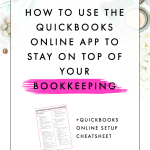 How to Use the QuickBooks Online App to Stay on Top of Your Bookkeeping