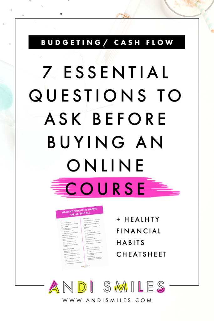 Before you buy an online course for your small business, there are a few key questions you should ask yourself. These questions help you stick to your budget, avoid overspending in your business, and only invest in the courses that will have an impact on your business. Click through to learn the 7 essential questions to ask before buying an online course. #smallbusiness #financialtips #budgettingtips #onlinecoursetips #entrepreneur