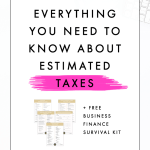 Everything You Need to Know About Estimated Taxes