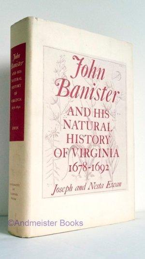 John Banister and His Natural History of Virginia 1678-1692
