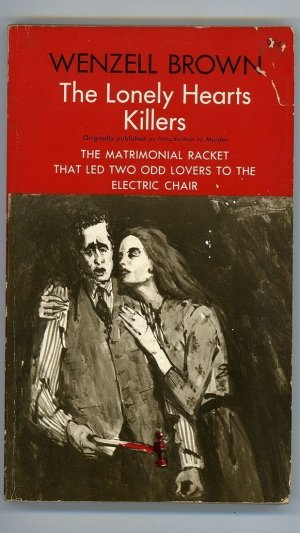 The Lonely Hearts Killers (Originally published as Introduction to Murder)