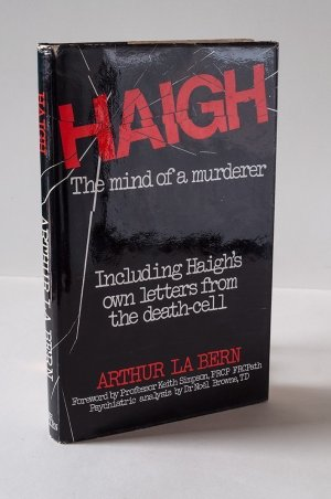 Haigh: The Mind of a Murderer