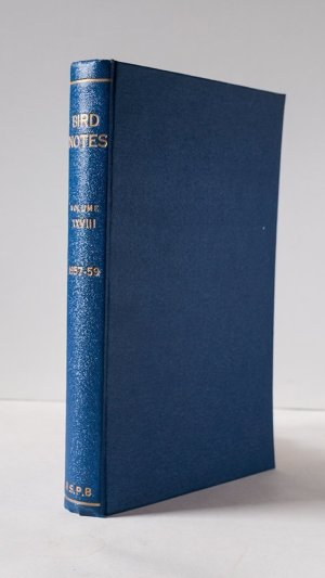 Bird Notes (Volume XXVII and XXVIII) Journal of the Royal Society for the Protection of Birds