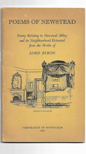 Poems of Newstead: Poetry Relating to Newstead Abbey and its Neighbourhood Extracted from the Works of Lord Byron