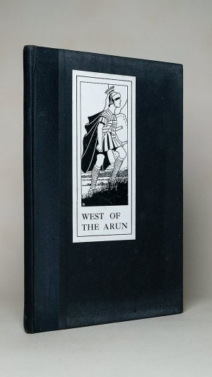 West of The Arun: A Book of Drawings By Students of the City of Chichester School of Art with a few Notes by the Principal