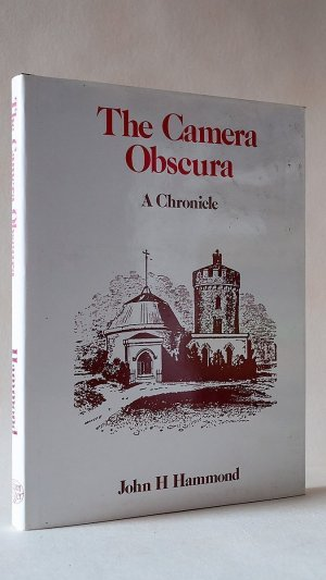 The Camera Obscura: A Chronicle