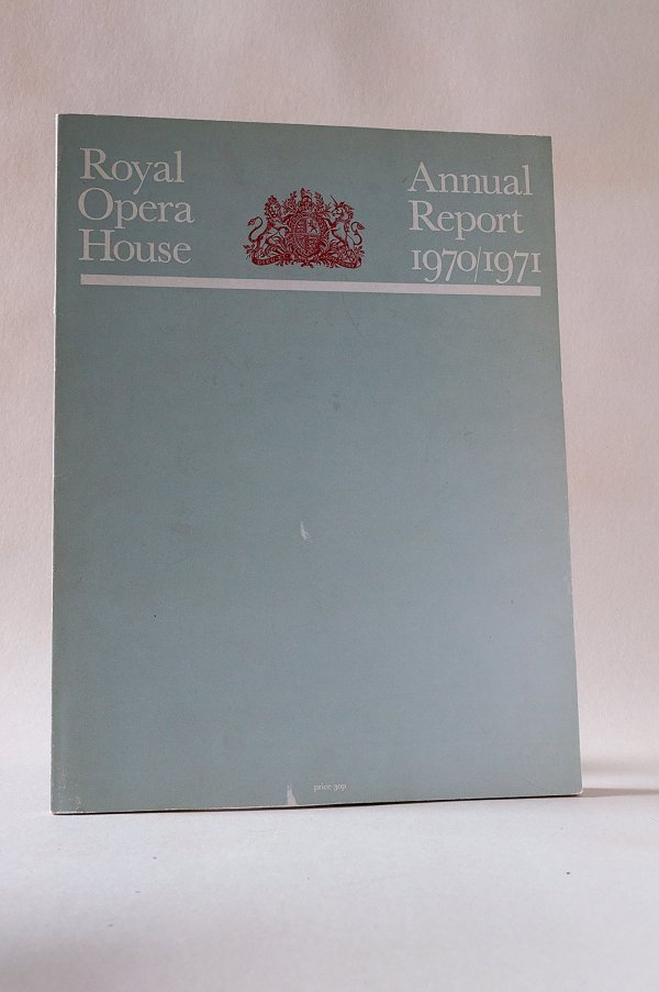 Royal Opera House Annual Report 1970/1971