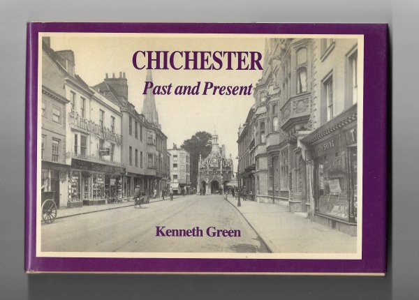 Chichester Past and Present