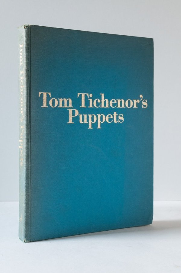 Tom Tichenors Puppets