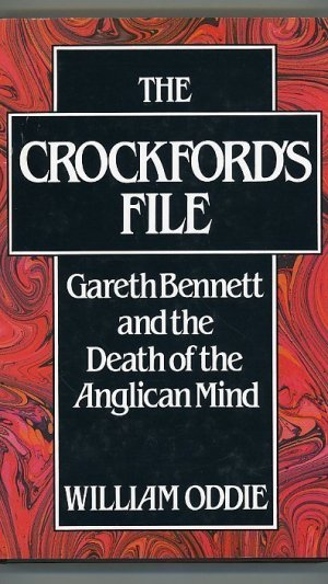 The Crockford's File: Gareth Bennett and the Death of the Anglican Mind