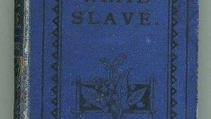 The White Slave: A True Picture of Slave Life