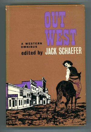 Out West. A Western Omnibus