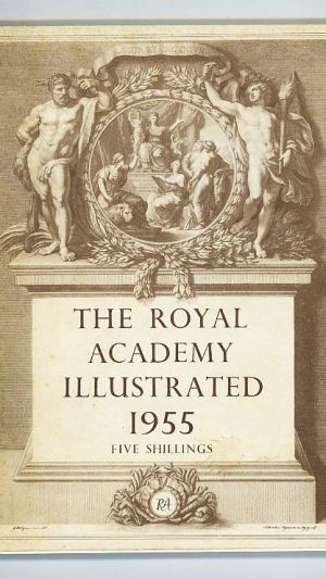 The Royal Academy Illustrated 1955. a Souvenir of the One Hundred and Eighty-Seventh Exhibition