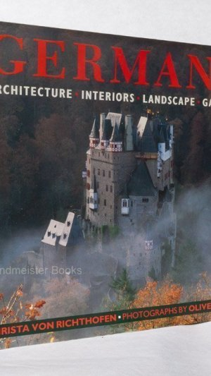 Germany: Architecture Interiors Landscape Gardens