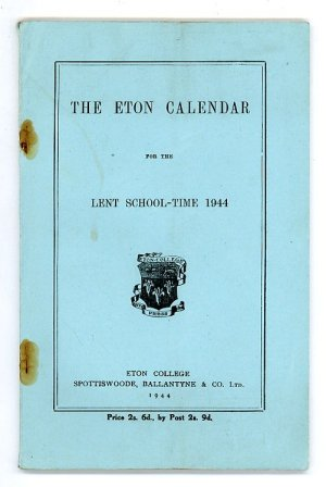 The Eton Calendar for the Lent School-Time 1944