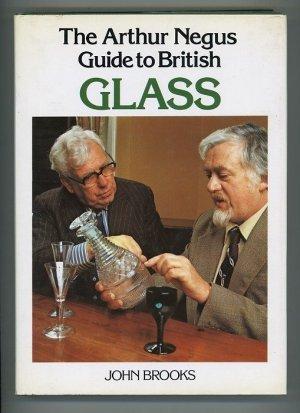 The Arthur Negus Guide to British Glass