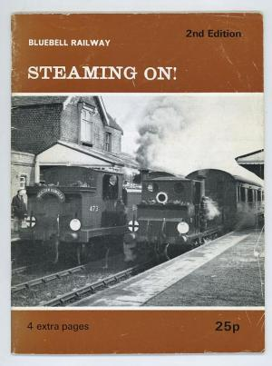Bluebell Railway – Steaming on!