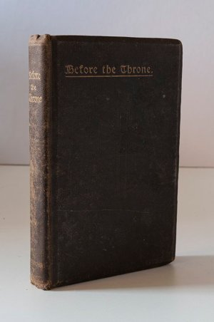 Before the Throne: A Manual of Private Devotion