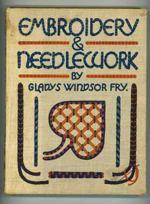 Embroidery and Needlework: Being a Textbook on Design and Technique with Numerous Reproductions of Original Drawings and Works by the Author