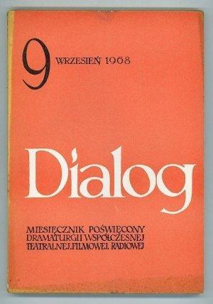 Dialog: Miesiecznik Poswiecony Dramaturgii Wspolczesnej Teatrainej, Filmowej, Radiowej, Rok XIII, Wrzesien 1968 NR 9 (149)