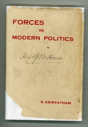 Forces in Modern Politics (Nationalism, Imperialism and Internationalism)