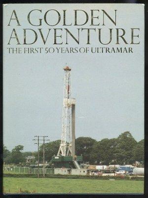 A Golden Adventure. The First 50 Years of ULTRAMAR